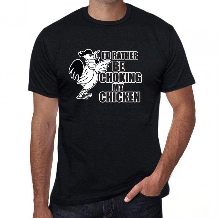Funny Novelty & Joke Slogan T-shirts - Chicken - Unisex 205g Qaulity T's