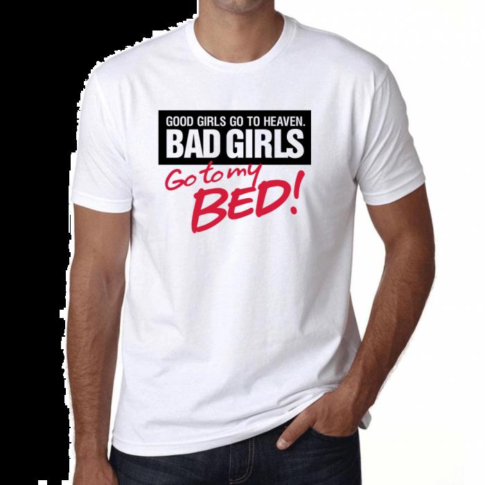 Joke Slogan T-shirts Funny Novelty - Bad Girls - Unisex 205g Qaulity T's